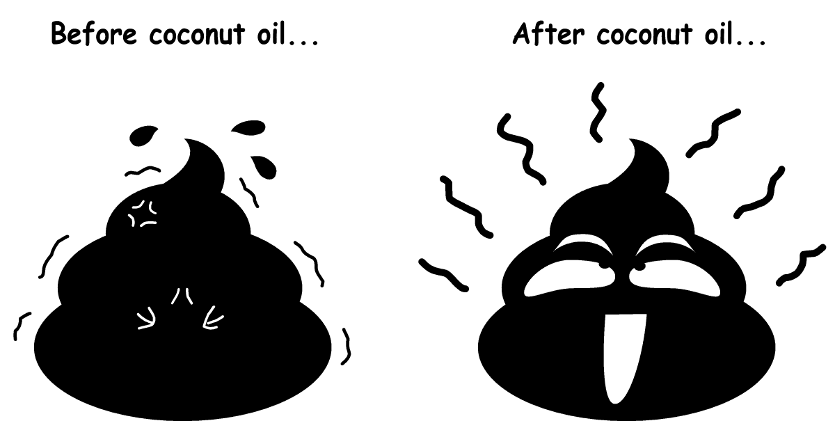Poop in pain before and relieves after using coconut oil for constipation