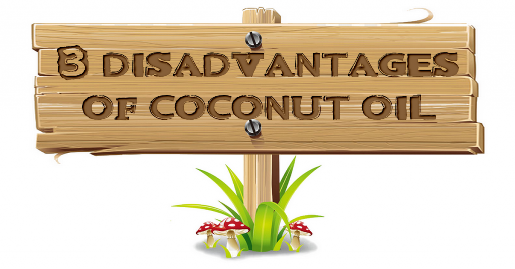 Wooden sign board engraved with 3 disadvantages of coconut oil